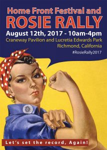 Home Front Festival and Rosie Rally: August 12th, 2017 @ Craneway Pavilion and Lucrecia Edwards Park |  |  |