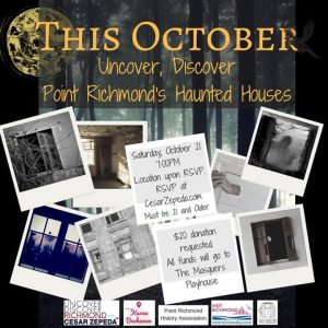 Uncover, Discover Richmond: Haunted Houses @ Point Richmond Historic District