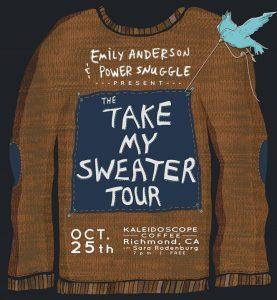 Take My Sweater Tour – Richmond, CA @ Kaleidoscope Coffee