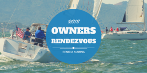 Owner's Rendezvous 2018 - Cruise to Benicia @ Benicia Marina and Yacht Club | Benicia | CA | US