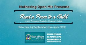 Mothering Open Mic: Celebrate Read a Poem to a Child Day @ Bridge Storage and Artspace | Richmond | CA | US