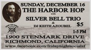 The Harbor Hop: Silver Bell Trio + DJ Keith Azoubel @ Point San Pablo Harbor | Richmond | CA | US