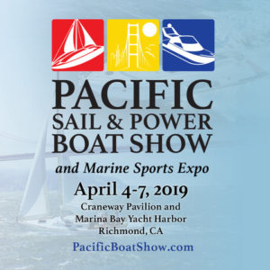 2019 Pacific Sail & Power Boat Show @ Craneway Pavilion & Marina Bay Yacht Harbor | Richmond | California | United States