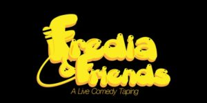 Fredia & Friends - A Live Comedy & Taping @ Riggers Loft Wine Company | Richmond | CA