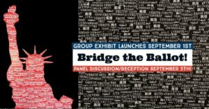 Bridge the Ballot Virtual Reception @ Bridge Storage and ArtSpace | Richmond | CA | US